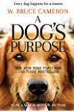 A Dog's Purpose: A Novel for Humans (A Dog's Purpose series…