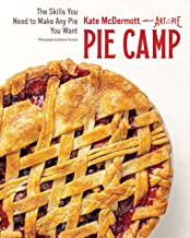 Pie Camp: The Skills You Need to Make Any Pie You Want (English Edition)