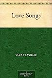 Love Songs (免费公版书) (English Edition)