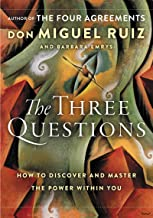 The Three Questions: How to Discover and Master the Power Within You (English Edition)