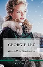 His Mistletoe Marchioness (English Edition)