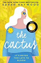 The Cactus: the New York bestselling debut soon to be a Netflix film starring Reese Witherspoon (182 POCHE) (English Edition)