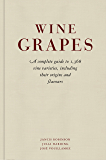 Wine Grapes: A complete guide to 1,368 vine varieties, inclu…