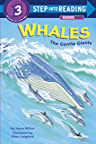 Whales: The Gentle Giants (Step into Reading) (English Editi…