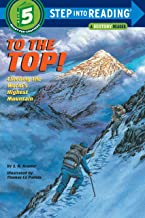 To the Top!: Step into Reading : a Step 4 Book (English Edition)