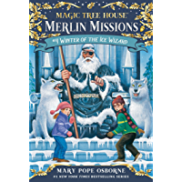 Winter of the Ice Wizard (Magic Tree House: Merlin Missions…