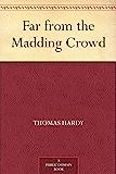 Far from the Madding Crowd (免费公版书) (English Edition)