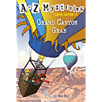 A to Z Mysteries Super Edition #11: Grand Canyon Grab (Engli…