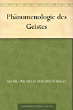 Phanomenologie des Geistes (精神现象学(德文版)) (免费公版书 16) (German E…
