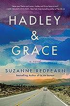 Hadley and Grace: A Novel (English Edition)
