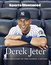 Sports Illustrated Derek Jeter: A Celebration of the Yankee Captain (English Edition)
