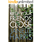 Keep Your Friends Close (English Edition)