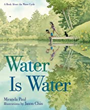 Water Is Water: A Book About the Water Cycle (English Edition)