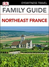 DK Eyewitness Family Guide Northeast France (English Edition)