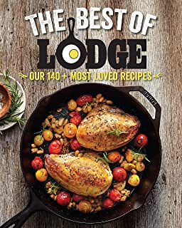 The Best of Lodge: Our 140+ Most Loved Recipes (English Edition)