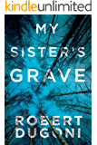 My Sister's Grave (Tracy Crosswhite Book 1) (English Edition…