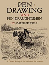 Pen Drawing and Pen Draughtsmen: A Classic Survey of the Medium and Its Masters (Dover Fine Art, History of Art) (English ...