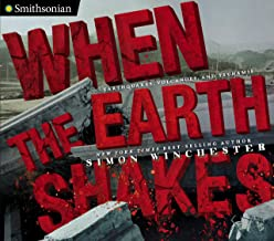 When the Earth Shakes: Earthquakes, Volcanoes, and Tsunamis (Smithsonian) (English Edition)
