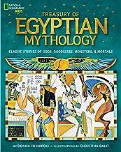 Treasury of Egyptian Mythology: Classic Stories of Gods, Goddesses, Monsters & Mortals (National Geographic Kids) (English...