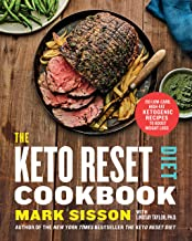 The Keto Reset Diet Cookbook: 150 Low-Carb, High-Fat Ketogenic Recipes to Boost Weight Loss: A Keto Diet Cookbook (English...