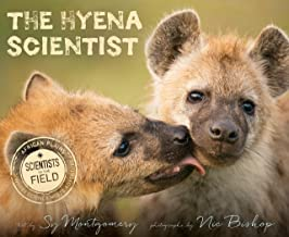 The Hyena Scientist (Scientists in the Field Series) (English Edition)