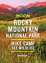 Moon Rocky Mountain National Park: Hike, Camp, See Wildlife (Travel Guide) (English Edition)