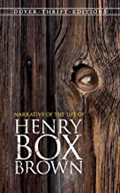 Narrative of the Life of Henry Box Brown (Dover Thrift Editions) (English Edition)