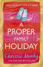 A Proper Family Holiday (English Edition)