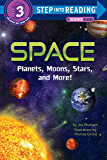 Space: Planets, Moons, Stars, and More! (Step into Reading…