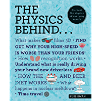 The Physics Behind... (The Behind... series) (English Editio…