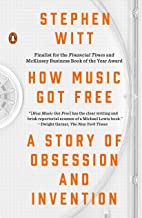 How Music Got Free: A Story of Obsession and Invention (English Edition)