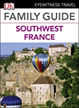 DK Eyewitness Family Guide Southwest France (English Edition)