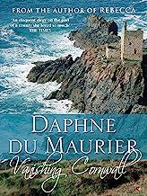 Vanishing Cornwall (Virago Modern Classics Book 132) (English Edition)
