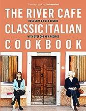 The River Cafe Classic Italian Cookbook (English Edition)