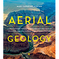 Aerial Geology: A High-Altitude Tour of North America's Spec…