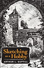 Sketching as a Hobby (English Edition)