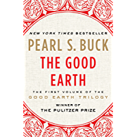 The Good Earth (The Good Earth Trilogy Book 1) (English Edit…