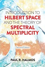 Introduction to Hilbert Space and the Theory of Spectral Multiplicity: Second Edition (Dover Books on Mathematics) (Englis...