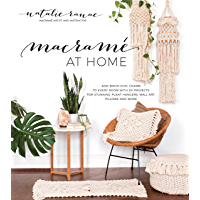 Macramé at Home: Add Boho-Chic Charm to Every Room with 20 P…