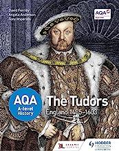 AQA A-level History: The Tudors: England 1485-1603 (AQA A Level History) (English Edition)