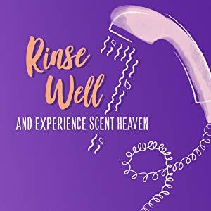 Rinse well and experience scent heaven